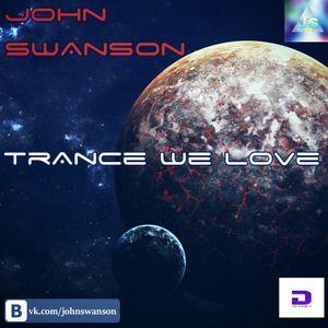 John Swanson Trance we love episode#6