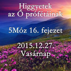 [BLOCKED] 168. - 5Moz 16. fejezet - 2015.12.27. Vasarnap