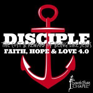 Discipleship:  Faith, Hope, Love 4.0