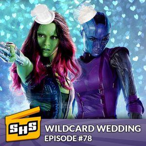 Wildcard Wedding | Episode 78