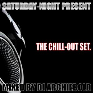 The Chill Out Set Mix 21 Mixed By Dj Archiebold