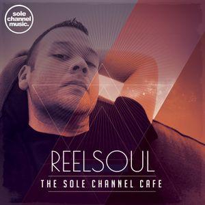 SCCR002 - Sole Channel Cafe - Reelsoul Mix - September 2016