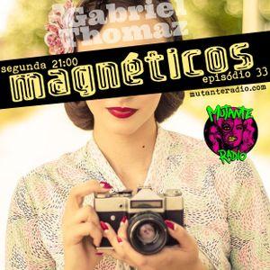 MAGNETICOS EPISODIO 33