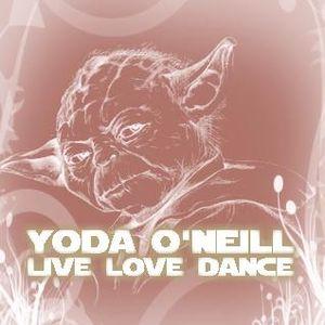 Yoda O'Neill - Live Love Dance 025 (03-11-2012)