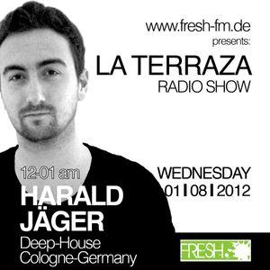 Harald Jäger - La Terraza Radio Show (01.08.2012)
