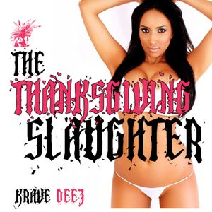 THE THANKSGIVING SLAUGHTER (HIP HOP)