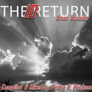The Return 10 - Xmas Session