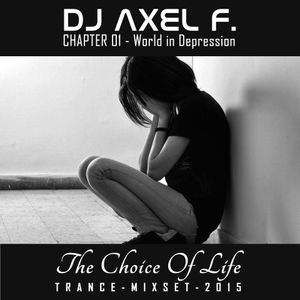 DJ Axel F. - TCOL (Chapter 01 - World In Depression)