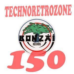 TechnoRetroZone 150 (Bonzai \\(*_*)// )