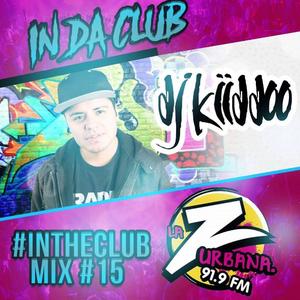 #InDaClub Mix 15 (La Z-Urbana 91.9FM Medellin Colombia)