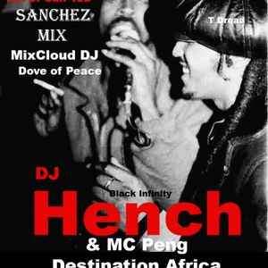DJ HENCH @ BLACK INFINITY MUSIC GROUP : THE TOP PROMOTER : THE LEGEND OF SANCHEZ (DIAMOND MIX)