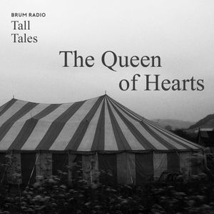 The Queen of Hearts - Tall Tales Season 2, Episode 1