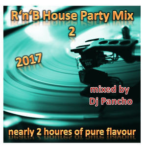Party Mix - R'N'B House & Dance Mix 2