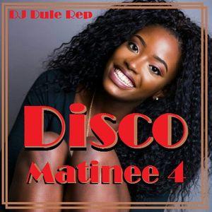 Disco Matinee 4