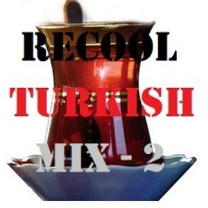 Recool Turkish Mix - 2
