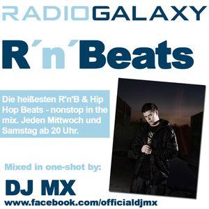 """DJ MX // Radio Show - Radio Galaxy """"RnBeats"""" 60min // August 2012 // one-shot live mix //"""