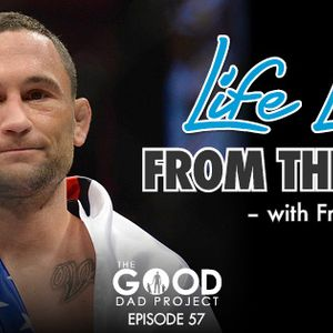 Life Lessons From the Octagon with Frankie Edgar