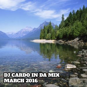 DJ Cardo In Da Mix March 2016