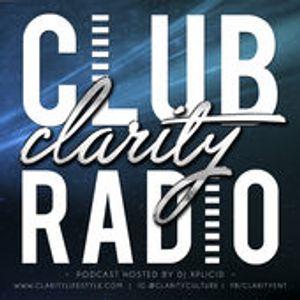 Club Clarity Radio Mix Ep. 34