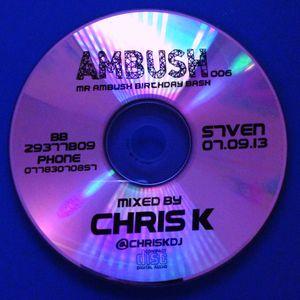 Chris K Ambush Promo Mix 006 (September 2013)