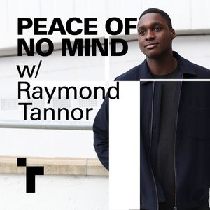 Peace of No Mind w/ Ray Tannor & guest Inua Ellams - 12 August 2019