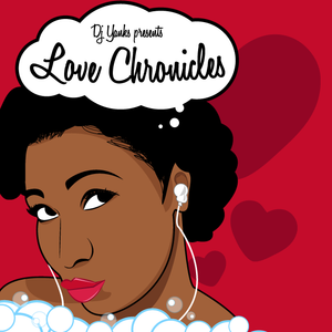 "DJ Yanks Presents ""Love Chronicles"""