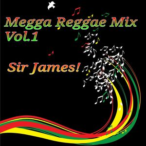 Reggae Megga Mix Vol.1