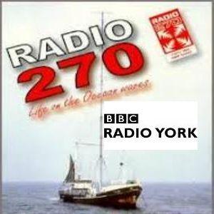 BBC Radio York =>> Story of 1960s Yorkshire Pirate Radio 270