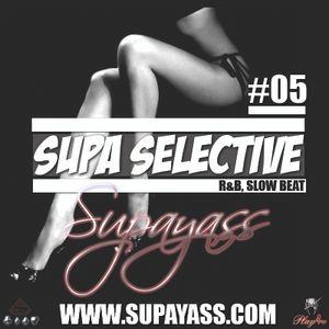 SUPA SELECTIVE #5