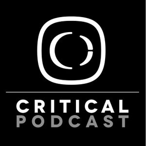 Critical Podcast 3 with Rockwell