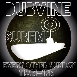 Dubvine SubFM 25/5/2015