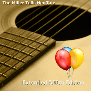 The Miller Tells Her Tale - Extended 500th Edition