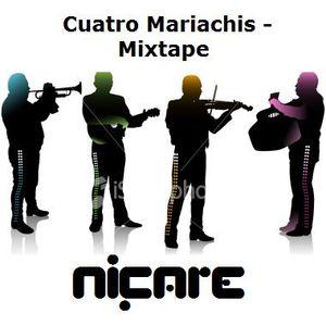 Cuatro Mariachis - Mixtape
