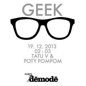 GEEK by Tatu V and Poty Pompom