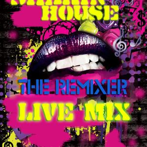 The Remixer - live mix