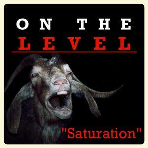 Episode 23  Saturation
