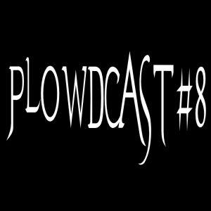 plowdcast #8 (23.05.2010)
