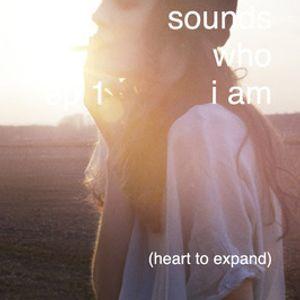 sounds who i am - ep1