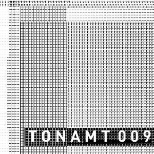 T O N A M T 0 0 9
