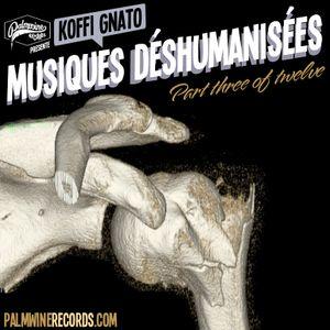 Musiques Déshumanisées 3