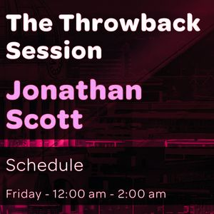 (Show 35) The Jonathan Scott Throwback Session on Kemet 97.5 FM