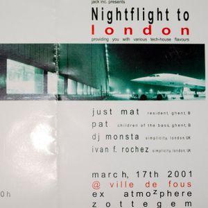 Nightflight to London #2 (Ville De Fous - Zottegem) 17/03/2001