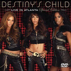 Destiny's Child - Live In Atlanta (2006)