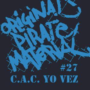 Original Pirate Material # 27 12 C.A.C. Yo Vez