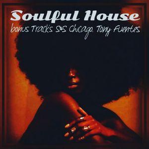 Soulful House (Bonus Track's S&S Chicago) 942 - 01.03.2021 (27)