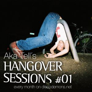 Aka Tell´s Hangover Sessions #01