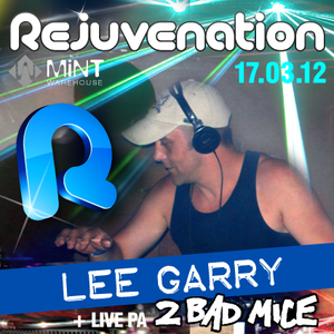 Lee Garry - Promo Mix -Rejuvenation 17.03.12