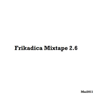 Frikadica Mixtape 2.6