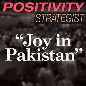 Joy in Pakistan, And Undertold Stories with Cathy Joseph - PS006
