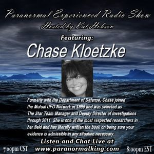 Paranormal Experienced with Kat Hobson with Guest Chase Kloetzke 1.7.15